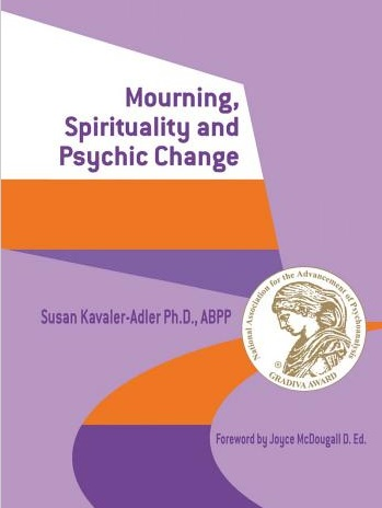 Cover image of the book 'Mourning, Spirituality and Psychic Change: A New Object Relations View of Psychoanalysis'